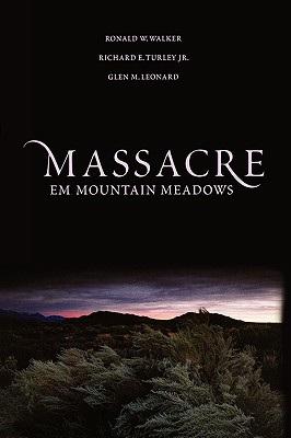 massacre-at-mountain-meadows-turley-richard-e-9780195160345